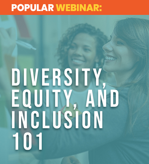 Diversity, Equity, and Inclusion 101